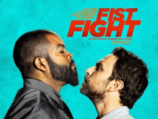 """Shown above is the promotional poster for """"Fist Fight."""" The film was released on February 17, 2017. Photo courtesy of Trailer List."""