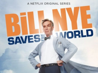 "Bill Nye the science guy comes out with a new Netflix series, ""Bill Nye Saves the World'.  In season one, he took an intriguing approach to addressing current scientific issues in the world.  Courtesy of StereoGum."
