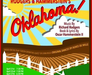 "The poster for ""Oklahoma!"" was displayed around the school and throughout Manhattan Beach leading up to the opening of the musical. ""Oklahoma!"" opened on April 21 and closed on April 29. Courtesy of Mira Costa High School."